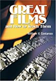 Great Films and How to Teach Them, Costanzo, William V., 0814139094