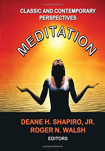 Meditation: Classic and Contemporary Perspectives