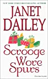 Scrooge Wore Spurs, Janet Dailey, 0821772252
