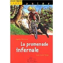 Promenade infernale (La)