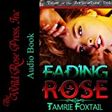 wild rose press - Fading Rose: Tales of the Scrimshaw Doll