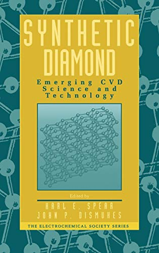 Synthetic Diamond: Emerging CVD Science and Technology
