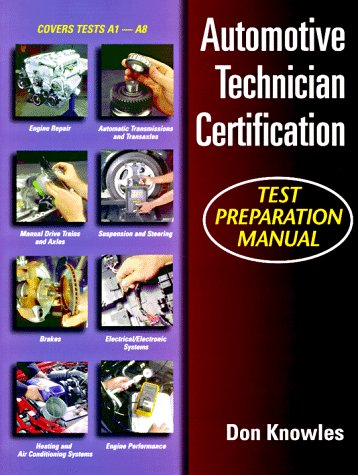 Automotive Technician's Certification Test Prep Manual