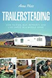how to paint house exterior Trailersteading: How to Find, Buy, Retrofit, and Live Large in a Mobile Home (Modern Simplicity Book 2)