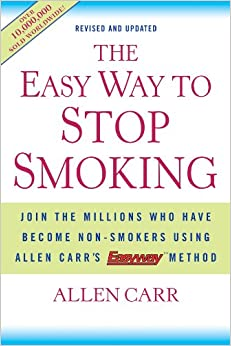 The Easy Way to Stop Smoking Join the Millions Who Have Become Non-Smokers Using Allen Carr's Easyway Method Book Cover
