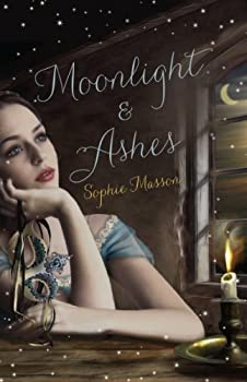 Moonlight and Ashes by Sophie Masson science fiction and fantasy book and audiobook reviews