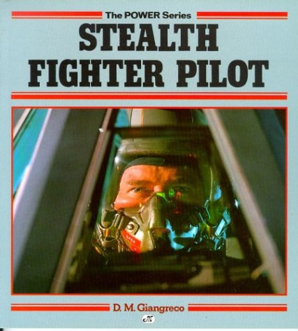 Stealth Fighter Pilot (Power Series) (Stealth Pilot Fighter)