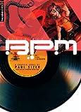B.P.M.: Beats Per Minute