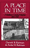 img - for By Darrett B. Rutman - A Place In Time: Middlesex County, Virginia, 1650-1750 (1986-07-02) [Paperback] book / textbook / text book