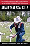 img - for An Air That Still Kills: How a Montana Town's Asbestos Tragedy is Spreading Nationwide book / textbook / text book