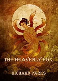 The Heavenly Fox by [Parks, Richard]