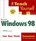 Teach Yourself Microsoft Windows 98, Al Stevens and Brian Underdahl, 1558285946