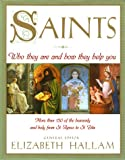 Saints: Who They Are and How They Help You