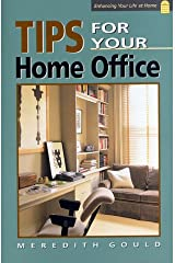 Tips for Your Home Office (Enhancing Your Life at Home) Paperback