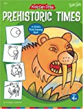 Kids Can Draw Prehistoric Times, Philippe Legendre, 1560106557