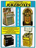 Always Jukin Official Guide to Collectible Jukeboxes, Mike Baute, 0929953010