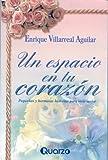Un Espacio en tu Corazon, Enrique Villarreal, 9685270473
