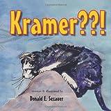 Kramer??!, Donald E. Sexauer, 1466906251