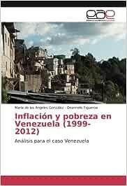 Inflación y pobreza en Venezuela 1999-2012 : Análisis para