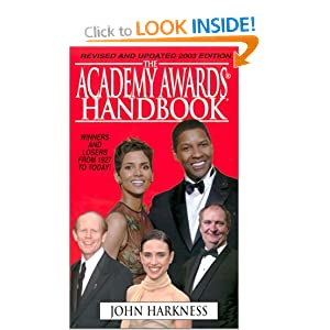 The Academy Awards Handbook John Harkness