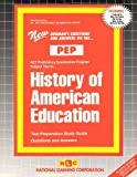 History of American Education, Rudman, Jack, 083735529X