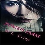 Zombie Farm | M. L. Crisp