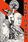 Might is Right - The Survival of the Fittest