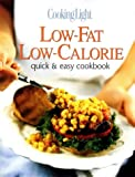 Cooking Light Quick and Easy, Low-Fat, Low-Calorie Cookbook