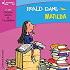 Matilda [French Version] Audiobook by Roald Dahl Narrated by Christian Gonon