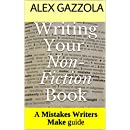 Writing Your Non-Fiction Book: A Mistakes Writers Make guide