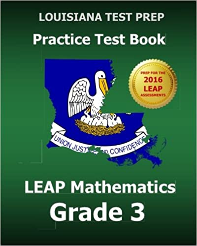 La revueLOUISIANA TEST PREP Practice Test Book LEAP Mathematics Grade 3: Preparation for the LEAP Mathematics Assessment (French Edition) PDF