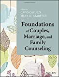 Foundations of Couples, Marriage, and Family Counseling