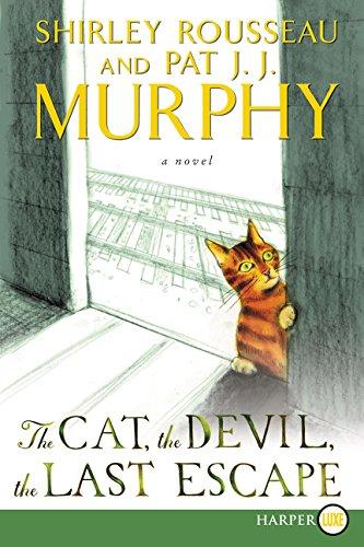 The Cat, the Devil, the Last Escape: A Novel PDF
