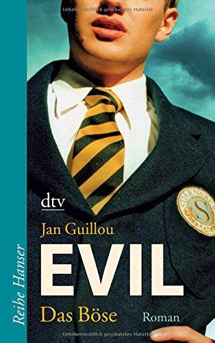 Evil - Das Böse: Roman (Reihe Hanser)