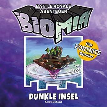 Dunkle Insel Biomia Abenteuer Fur Fortnite Spieler Achim