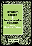 Literature, Literacy, and Thinking Strategies in the Elementary School, Moss, Joy F., 0814129900