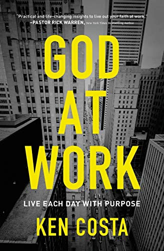 God at Work: Live Each Day with Purpose