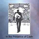 In the Presence of Cash