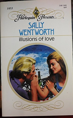 Illusions Of Love (Harlequin Presents, No 1453)