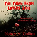 The Thing from Lover's Lane Audiobook by Nancy Collins Narrated by Shandon Loring