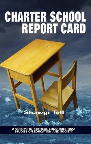 Download Charter School Report Card(HC) (Critical Constructions: Studies on Education and Society) pdf