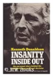 Insanity Inside Out, Kenneth Donaldson, 0517525313