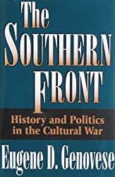 The Southern Front: History and Politics in the Cultural War