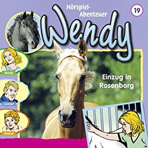 Einzug in Rosenborg (Wendy 19) Hörspiel