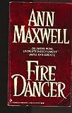 Fire Dancer, Ann Maxwell, 0786001550