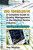 img - for ISO 13485:2016: A Complete Guide to Quality Management in the Medical Device Industry, Second Edition book / textbook / text book