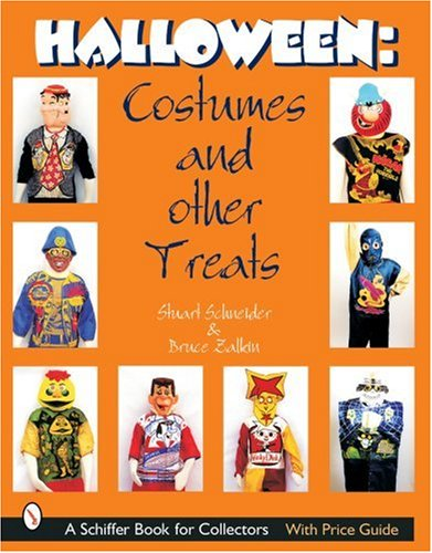 Halloween: Costumes and Other Treats (Schiffer Book for Collectors) -