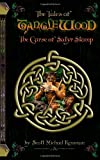 img - for The Tales of Tanglewood: The Curse of Satyr Stump book / textbook / text book