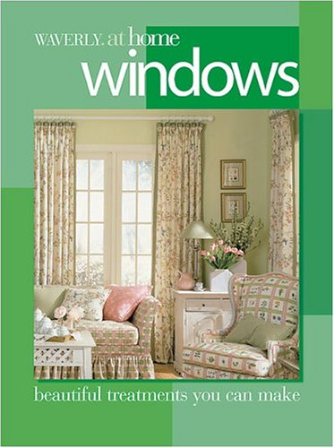 Waverly Shade - Windows: Beautiful treatments you can make (Waverly at Home)