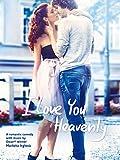 I Love You Heavenly